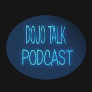 Dojo Talk Podcast