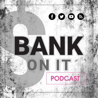 Bank On It