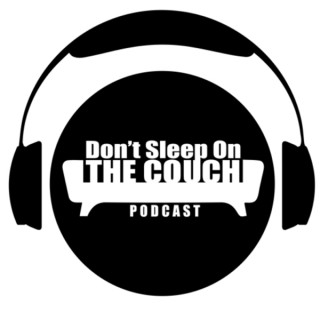 Don't Sleep on the Couch Podcast