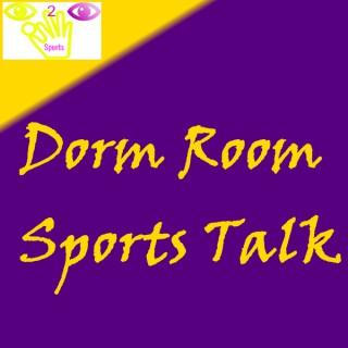 Dorm Room Sports Talk