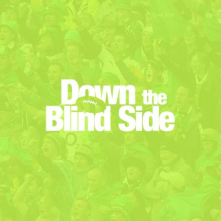 Down The Blind Side