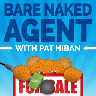 Bare Naked Agent- Selling Homes Today- Timely Topics!!!