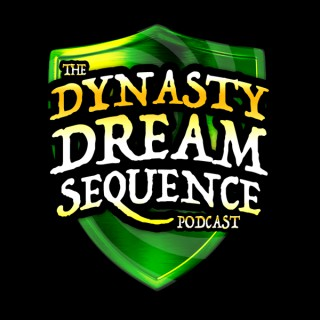 Dynasty Dream Sequence Podcast
