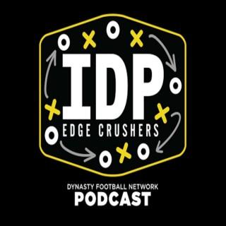 EDGE CRUSHERS - IDP Podcast