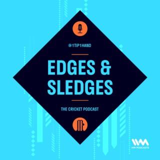 Edges & Sledges Cricket Podcast