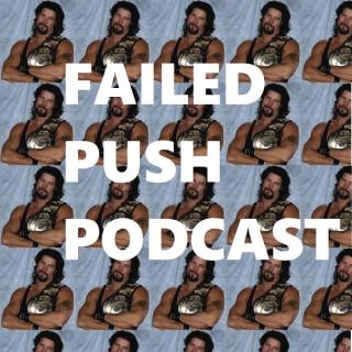 Failed Push Podcast