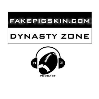 FakePigskin.com Dynasty Zone Podcast