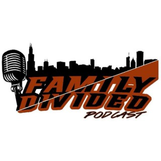 Family Divided - A Weekly Sports & Entertainment Podcast