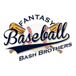 Fantasy Baseball Bash Brothers Podcast