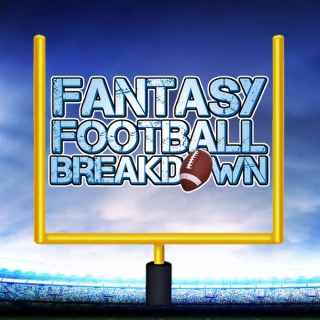 Fantasy Football Breakdown