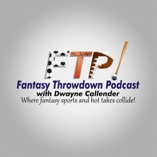 Fantasy Throwdown Podcast