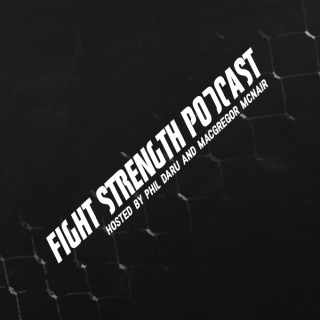 Fight Strength Podcast