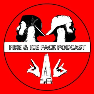 Fire & Ice Pack Podcast