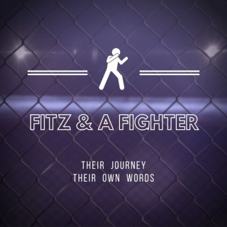 Fitz & A Fighter