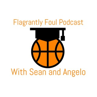 Flagrantly Foul Podcast