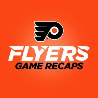 Flyers Game Recaps