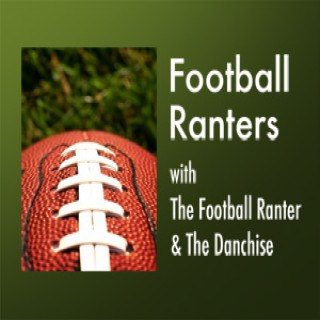 Football Ranters –  The Football Ranter and The Danchise
