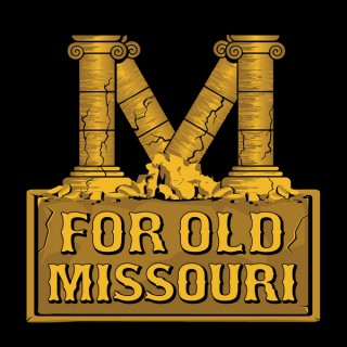 For Old Missouri