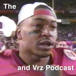 Foreman and Vrz Podcast