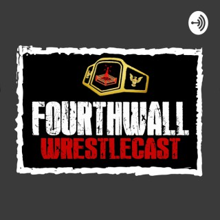 FourthWall WrestleCast
