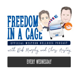 Freedom In A Cage: The Official Western Bulldogs Podcast