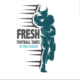 Fresh Football Takes
