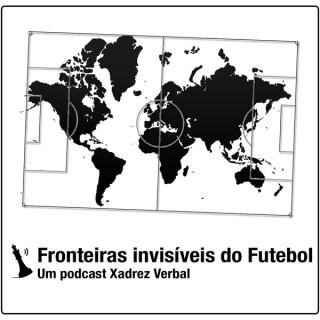 Fronteiras Invisíveis do Futebol