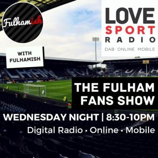 Fulham Fans Show on Love Sport Radio