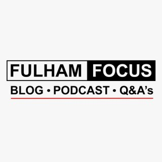 Fulham Focus
