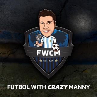 Futbol with CRAZY Manny