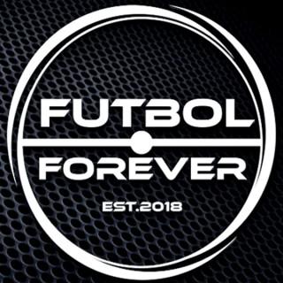 Fútbol Forever Podcast