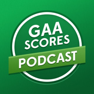 GAA Scores Podcast