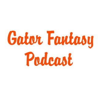 Gator Fantasy Podcast
