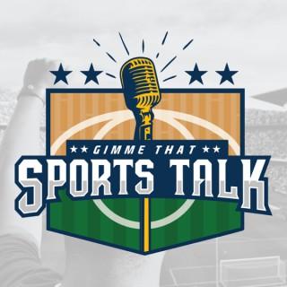 Gimme That Sports Talk