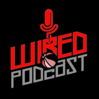 Go-to-Guys Wired | NBA & Basketball Podcast