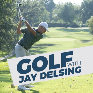 Golf with Jay Delsing