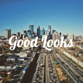 Good Looks