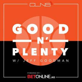 Good N' Plenty w/ Jeff Goodman