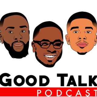 Good Talk Podcast