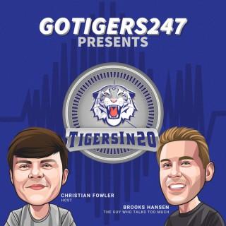 GoTigers247's Tigers in 20
