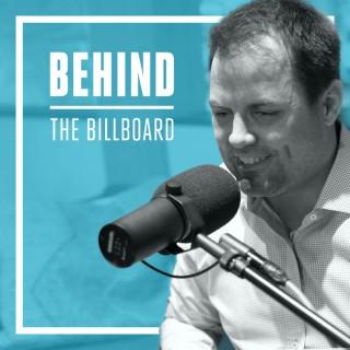 Behind The Billboard