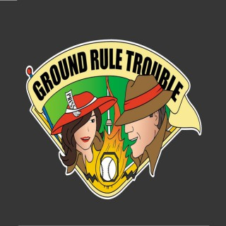 Ground Rule Trouble: A Baseball Podcast