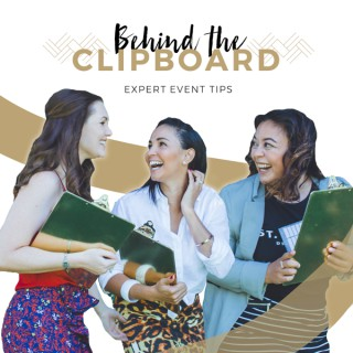 Behind The Clipboard Expert Event Tips