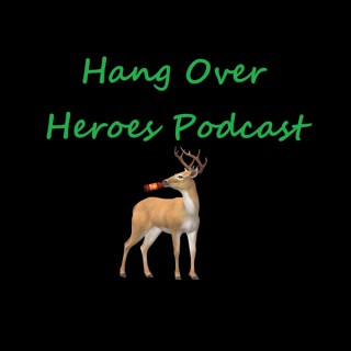 Hangover Heroes Podcast