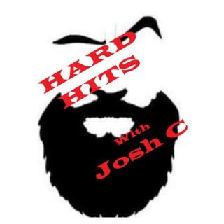 Hard Hits With Josh C