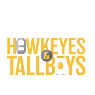 Hawkeyes & Tallboys