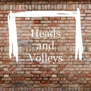 Heads and Volleys