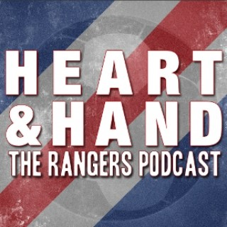 Heart and Hand - The Rangers Podcast