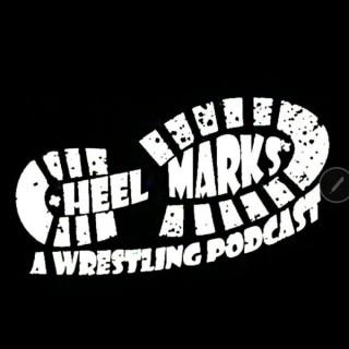 Heel Marks: A Wrestling Podcast