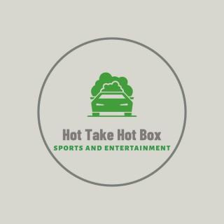 Hot Take Hot Box